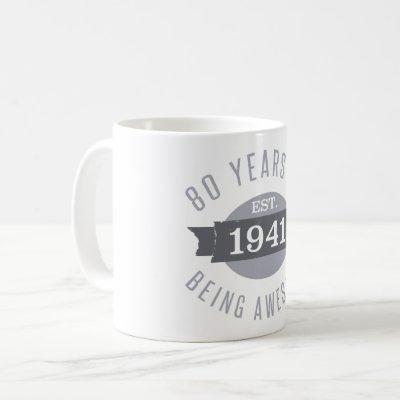 1941 Funny 80th Birthday Awesome Coffee Mug