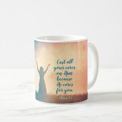 1 Peter 5:7 Cast all your cares on Him, Scripture Coffee Mug