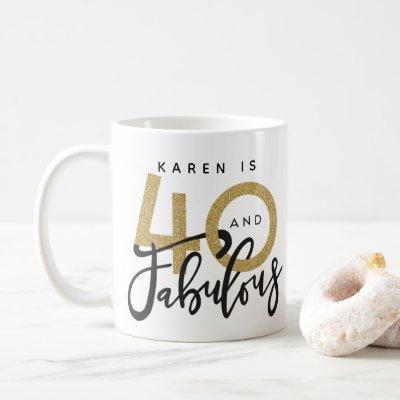 40 and fabulous birthday mug