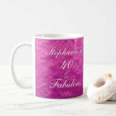 40 And Fabulous Birthday Pink Foil Cute Girly Coffee Mug