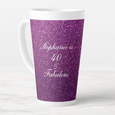 40 And Fabulous Birthday Pink Purple Glitter Girly Latte Mug