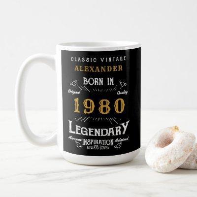 40th Birthday Add Your Name Born 1980 Legendary Coffee Mug