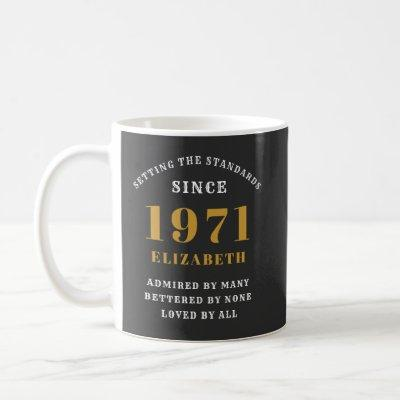 50th Birthday 1971 Black Gold For Her Personalized Coffee Mug