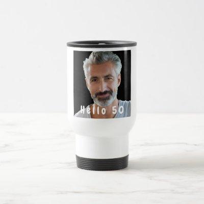 50th birthday custom photo hello 50 for guys travel mug