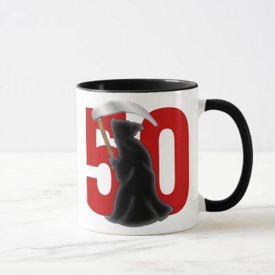50th Birthday Funny Grim Reaper Mug