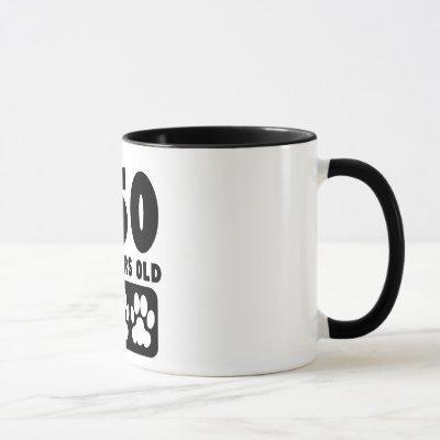 560 Dog Years Old Mug