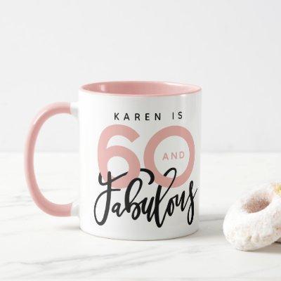 60 and fabulous birthday mug