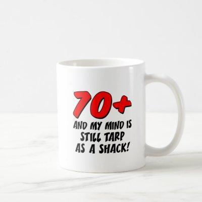 70 Mind Still Tarp As Shack Mug