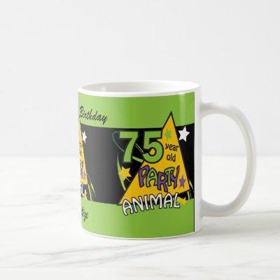 75 Year Old Party Animal - 75th Birthday Coffee Mug