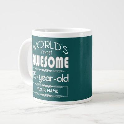 75th Birthday Worlds Best Fabulous Dark Green Giant Coffee Mug