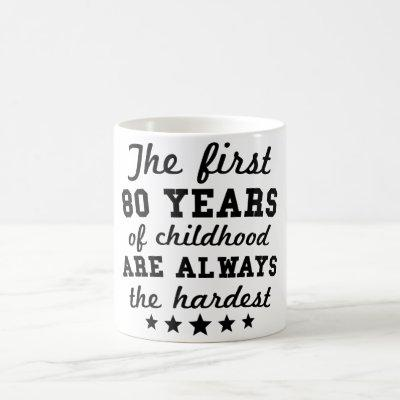 80 Years Of Childhood 80th Birthday Coffee Mug