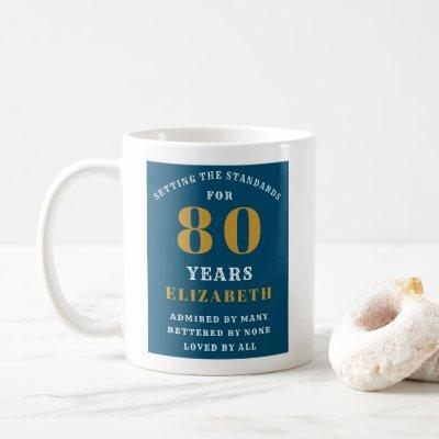80th Birthday Blue And Gold Add Your Name Coffee Mug