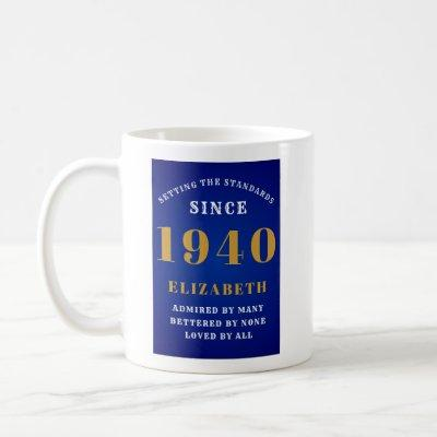 80th Birthday Born 1940 Blue Add Your Name Coffee Mug