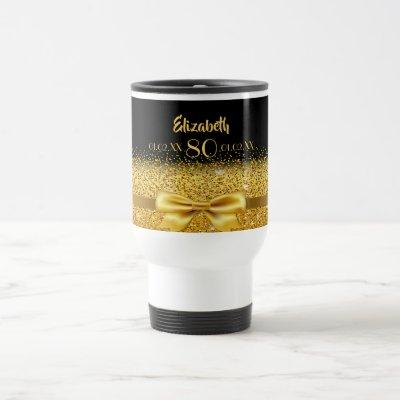 80th birthday gold bow black name age travel mug