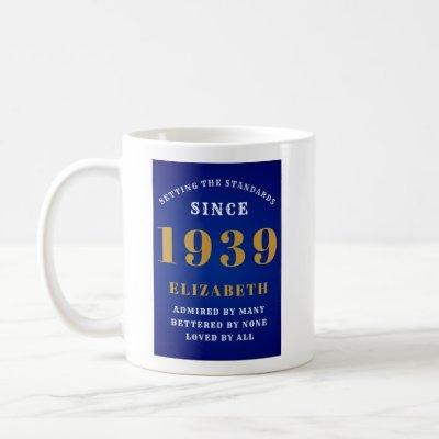 80th Birthday Standards Born 1939 Add Your Name Coffee Mug