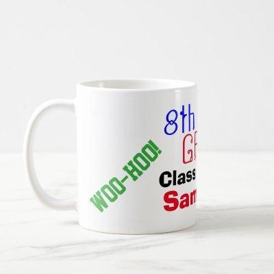 8th Grade Graduation Look Out High School Coffee Mug