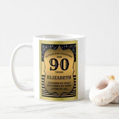 90th Birthday Black & Gold Shield Add Your Name Coffee Mug