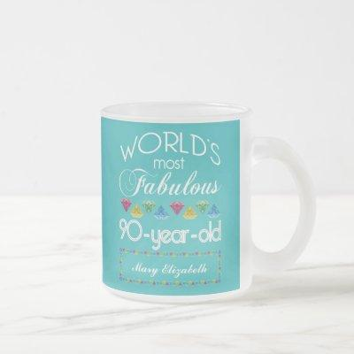 90th Birthday Most Fabulous Colorful Gem Turquoise Frosted Glass Coffee Mug