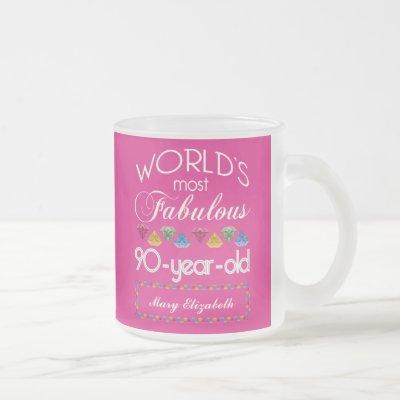 90th Birthday Most Fabulous Colorful Gems Pink Frosted Glass Coffee Mug