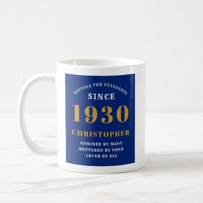 90th Birthday Standards Born 1930 Add Your Name Coffee Mug