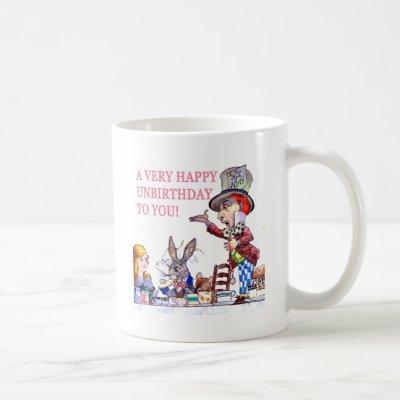 A Very Happy Unbirthday to You! Coffee Mug