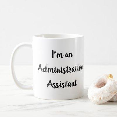 Administrative Assistant AKA Office Ninja Funny Coffee Mug