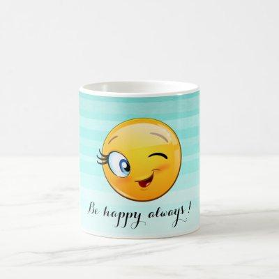 Adorable Winking Emoji Face-Be happy always Coffee Mug