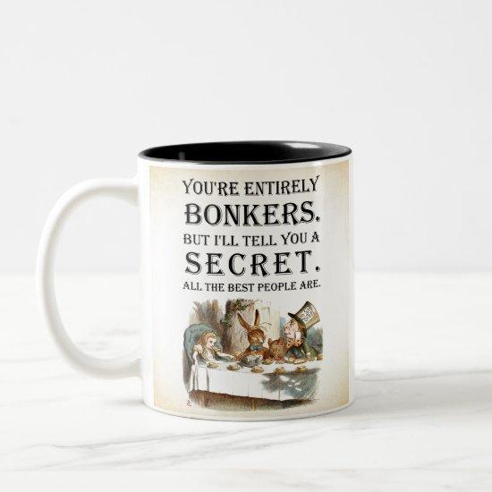 Alice In Wonderland - Tea Party - Bonkers Quote Two-Tone Coffee Mug