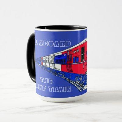 ALL ABOARD THE TRUMP TRAIN PATRIOTIC COLORS RED MUG