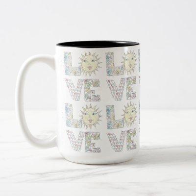 All you need is Love...coffee mug