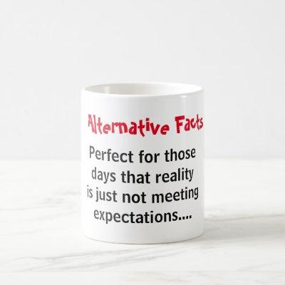 Alternative facts vs reality coffee mug