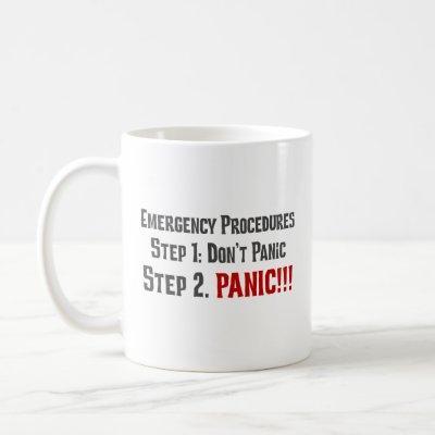 Always Follow Proper Emergency Response Procedures Coffee Mug