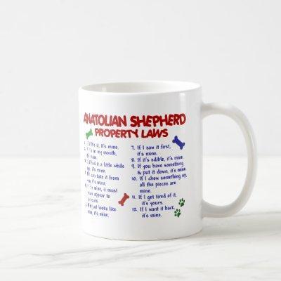 ANATOLIAN SHEPHERD Property Laws 2 Coffee Mug