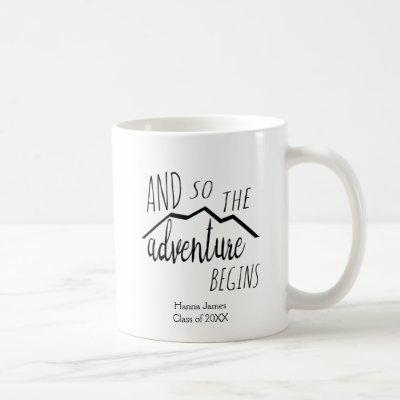 And So the Adventure Begins Graduation Coffee Mug