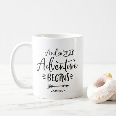 And So The Adventure Begins Hand Lettered Mug