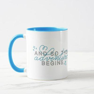'And so the Adventure Begins' Inspirational Quote Mug