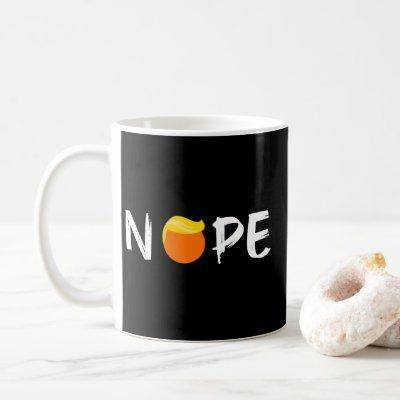 Anti-Trump - Nope Edition II Coffee Mug