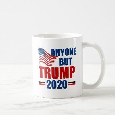 Anyone But Donald Trump 2020 Coffee Mug