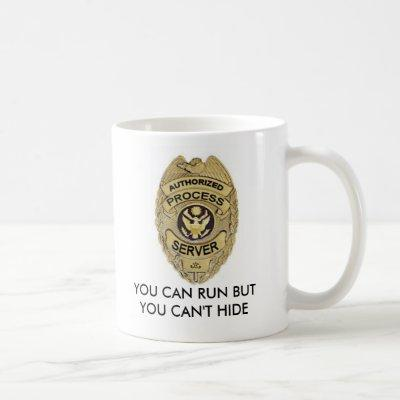 authorizedprocessbadge, YOU CAN RUN BUT YOU CAN... Coffee Mug