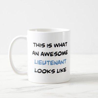 awesome lieutenant3 coffee mug