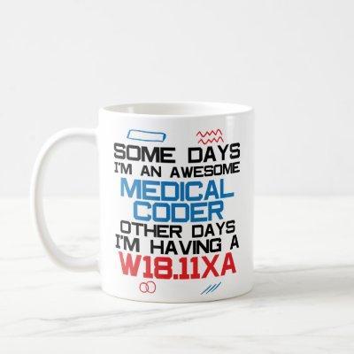 Awesome Medical Coder Biller Coffee Mug Certified