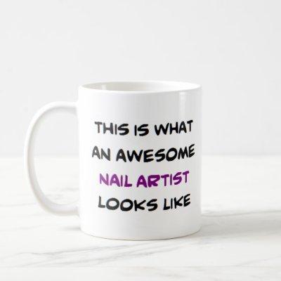 awesome nail artist coffee mug