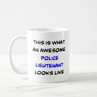 awesome police lieutenant coffee mug