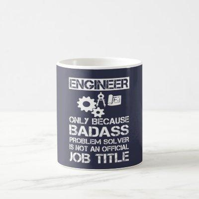 Badass Engineer Coffee Mug