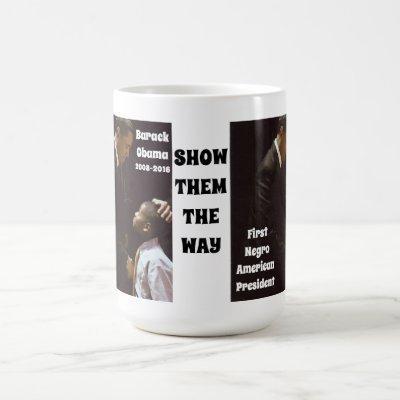BARACK OBAMA SHOW OUR CHILDREN mug