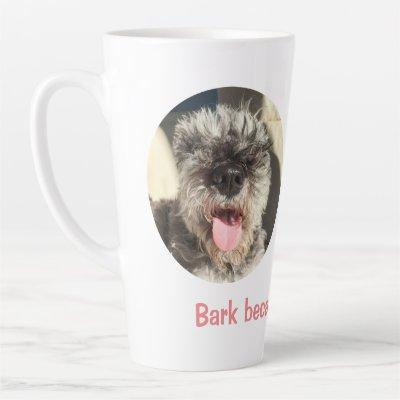 Bark Because You Can Latte Mug