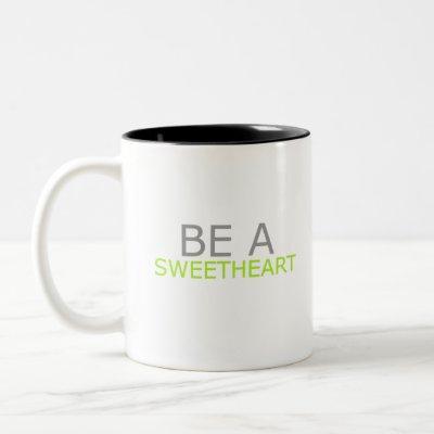Be a Sweetheart Two-Tone Coffee Mug