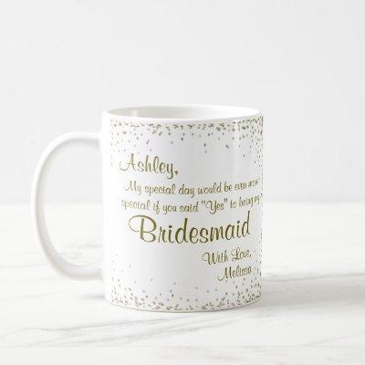 Be My Bridesmaid | Gold Confetti Coffee Mug