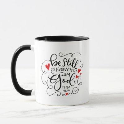 Be Still and Know that I am God, hand drawn Mug