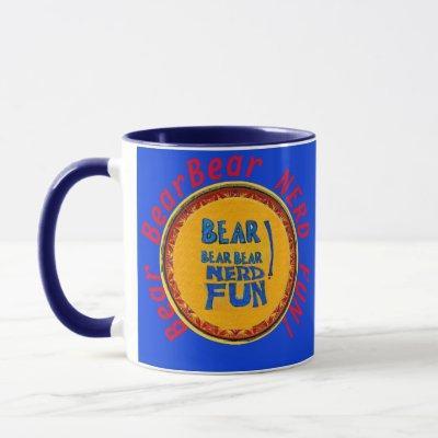 Bear BearBear NERD FUN! Coffeemug blue Mug